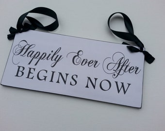 Happily Ever After Begins Now,  Wedding and photo props, Single Sided, ring bearer sign