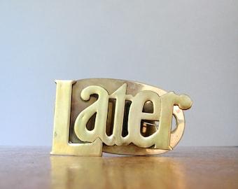 "Vintage Brass ""Later"" Procrastinator's Paper Holder Desk Accessory"