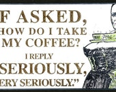 Another Serious about Coffee -  Magnet