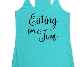 Eating for Two - Pregnant surprise baby announcement - Soft Tri-Blend Racerback Tank