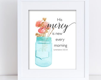 His mercy is new every morning Lamentations 3 Print 8x10 INSTANT DOWNLOAD with mason jar and peonies