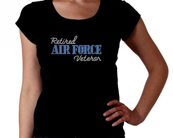 Retired Air Force Veteran RHINESTONE t-shirt tank top sweatshirt - S M L XL 2XL - Military Vet bling Veterano