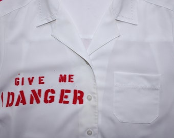 Give Me Danger - Statement Blouse - Womens Punk Clothing - Slogan Shirt - Collared - Button up - Short Sleeve