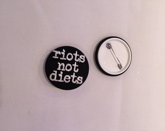 RIOTS NOT DIETS embroidered badge - feminist embroidery