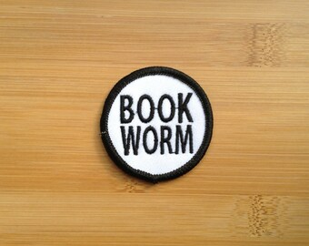 "Book Worm Patch - Iron or Sew On - 2"" - Embroidered Circle Appliqué - Black White - Book Lover Reading Phrase Hat Bag Accessory Handmade USA"