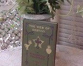 "1928 Book: ""The Web of Destiny""-Rosicrucian Fellowship-Max Heindel"