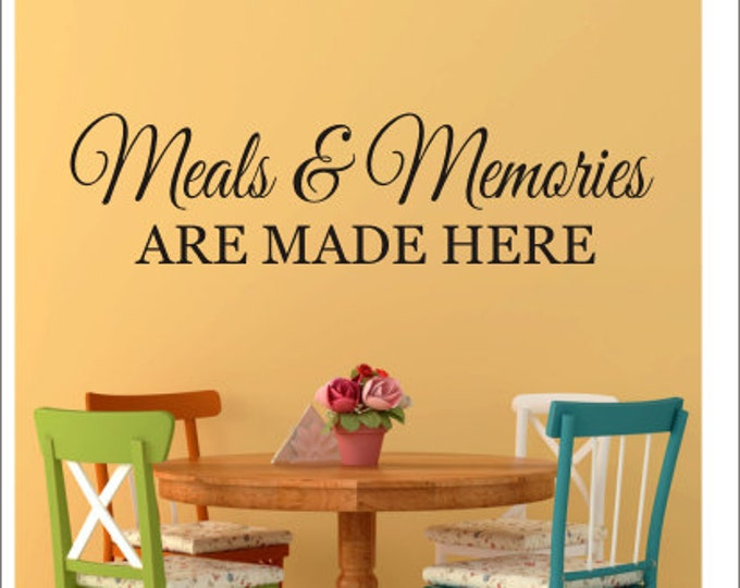Meals and Memories Wall Decal Are Made Here Vinyl Decal Kitchen Decor Kitchen Dining Room Wall Decal Wall Decor Housewares Meals Memories