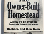 The Owner-Built Homestead Barbara Ken Kern Revised 1977 vintage book off the grid hippie