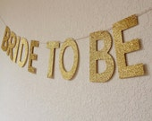 Glitter Bride To Be Banner // Bridal Shower Banner // Bachelorette Party Banner // Glitter Banner // Glitter Party Decor // Gold Party Decor