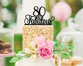 Original 80 and Fabulous 80th Birthday Cake Topper - 0066