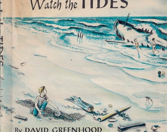 Watch the Tides by David Greenhood, illustrated by Jane Castle