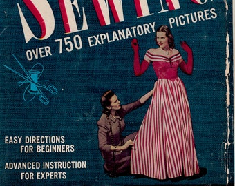 The Complete Book of Sewing: Dressmaking and Sewing for the Home Mad Easy - vintage book by Constance Talbot