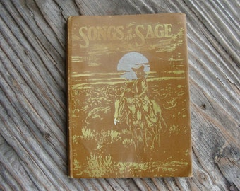 Songs of the Sage by Curley W. Fletcher - 1931