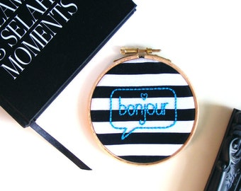 Bonjour Speech Bubble - Black & White Stripes with Turquoise - Embroidery Hoop Art