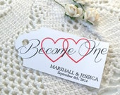 Become One - Two Hearts - Wedding Favor Thank You Tags - Personalized - Bridal Shower - Baby Shower - Custom Quantities are Available WT035