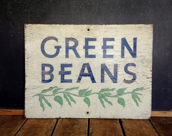 Antique Painted Sign, Green Beans Sign, Vintage Produce Sign, Farm Stand, AAFA, Hand Painted, Weiler Fruit Farm, Dayton, OH