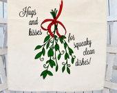Christmas Tea Towel: MISTLETOE Flour Sack Tea Towel Hugs And Kisses for Squeaky Clean Dishes