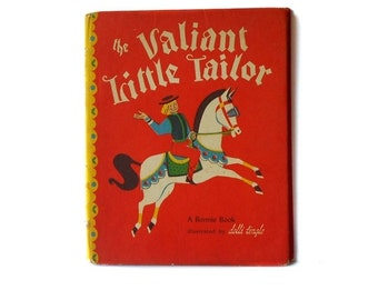 The Valiant Little Tailor A Bonnie Book illustrated by Dolli Tingle 1946 Six with One Blow
