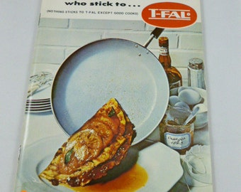 Recipes for Good Cooks who stick to T-FAL 1974 PB