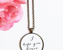 Graduation Gift,I Hope You Dance Necklace,Granddaughter Birthday Gift,College Grad Gift,Daughter Wedding Day,Bride Gift From Dad,Sister Gift