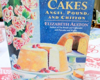 Simply Cakes: Angel, Pound and Chiffon by Elizabeth Alston