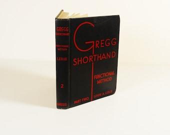 Gregg Shorthand Functional Method Book Two - 1936