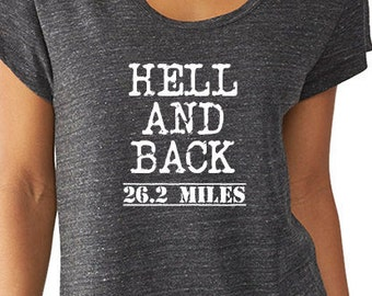Hell and Back 26 Point 2 Miles  Running Shirt  Marathon Shirt Marathon Tee Eco Tee