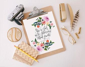 Printable Wisdom Proverbs 31:10, She is far more precious than jewels, Bible verse print, bible verse printable art, wall art print