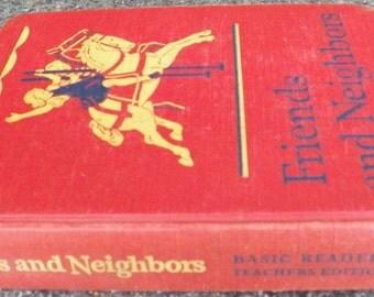 Vintage 1946~FRIENDS AND NEIGHBORS~2nd Grade Reader~Teacher's Ed~Scott Foresman