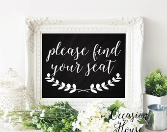 Chalkboard Please Find your seat wedding sign, Printable wedding signs, wedding calligraphy, 5x7, wedding seat, Instant Download, WB16ps