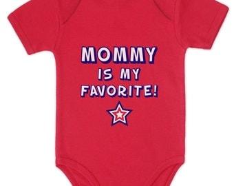 Mommy is My Favorite Baby Short Sleeve Onesie Bodysuit