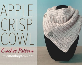 Apple Crisp Cowl Crochet Pattern PDF (The Apple Crisp Cowl Crochet Pattern by Little Monkeys Crochet) Cowl Crochet Pattern Buttoned Cowl