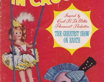 The Big Top In Crochet Pattern Book 1952