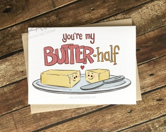 You're My Butter Half, Valentine's Day Card, Greeting Card