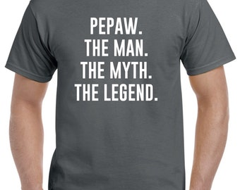 Pepaw Shirt-Pepaw Gift-Pepaw the Man the Myth the Legend Gift for Pepaw Fathers Day Gift