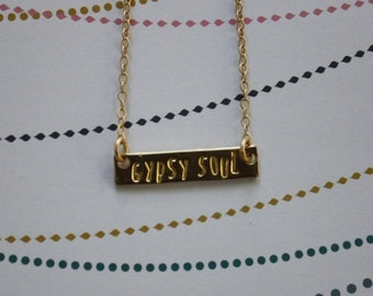 GYPSY SOUL necklace, gold bar necklace, mantra necklace, hand stamped, inspirational jewelry, feminist, best friend gift, yoga jewelry