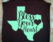 Bless Your Heart - Texas Shirt - God Bless Texas - Texas State Shirt - Southern Shirts - Southern Sayings - Lone Star State - Southern Roots