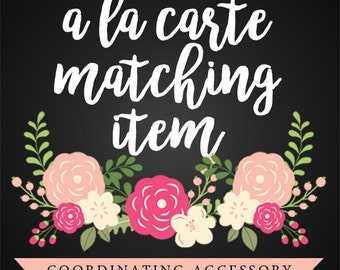 A La Carte Item - Matching Coordinating Accessory - Purchase Any Item From A Printable Party Package