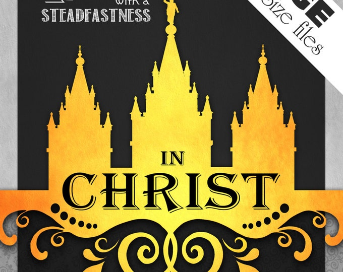 LARGE Printable poster files 5 sizes. Press Forward with a Steadfastness in Christ.  Vintage Chalkboard LDS Temple Art. Instant Download