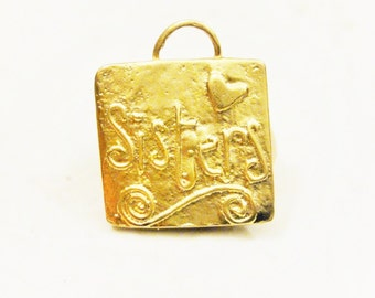 """Vermeil, 18k gold over 925 sterling silver """"Sisters""""charm, matte gold sisters charm, vermeil sisters, square charm with sisters printed"""