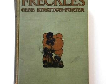 1916 Freckles by Gene Stratton-Porter antique novel