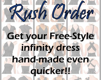 RUSH ORDER for NON-Standard color infinity dresses only -- Free-Style Dress -- convertible dress, infinity bridesmaid dresses, wedding dress