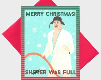 Funny Christmas Card - Funny Holiday - Funny Xmas Card - Merry Christmas! Sh!tter Was Full - Funny Card - Funny Quote - Holiday Card
