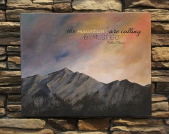 Calling Mountains - Original Landscape with John Muir Quote
