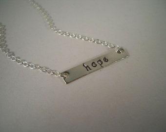 Hope, Bar Necklace, Hand Stamped Necklace, Sterling Silver Filled
