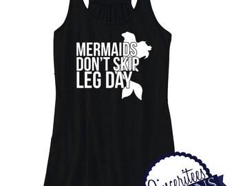 Workout Tank - Mermaids don't skip leg day ladies/womens racerback tanktop