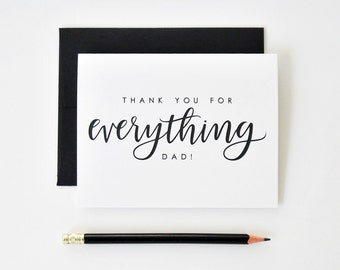 Father's Day Card - Thank You For Everything Dad / Hand Lettered / A2 / Blank Inside / Charitable Donation