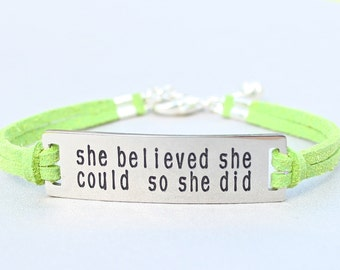 She Believed She Could So She Did, Stainless Steel Bracelet, Faux Suede Leather Cord, Inspirational, Adjustable Ext. Chain,  ST755