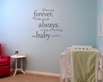 I'll love you forever... Vinyl Wall Decal Perfect for child's room