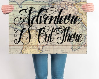World Map Print, Travel Quote, Motivational Wall, World Map Poster, Adventure Is Out There, Inspirational Quote, Vintage Map Print